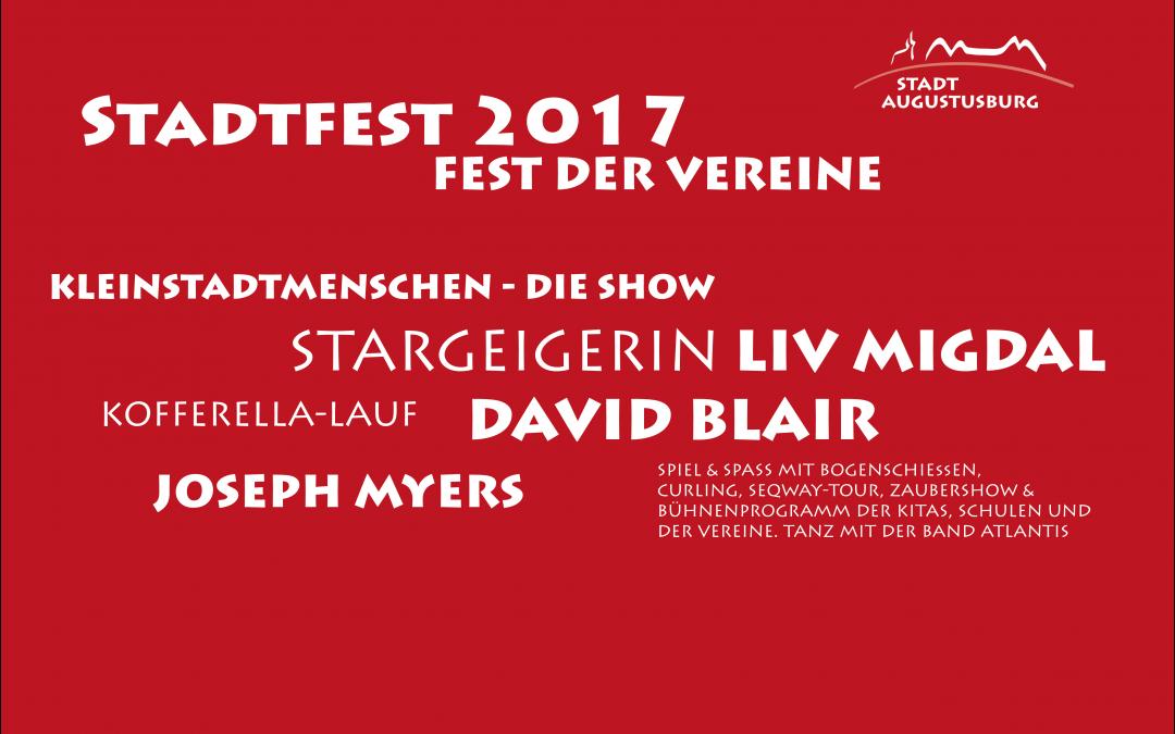 STADTFEST 2017 – Die große Show der KLEINSTADTMENSCHEN