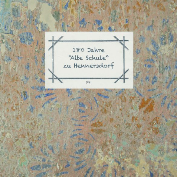 Hennersdorf Alte Schule Chronik