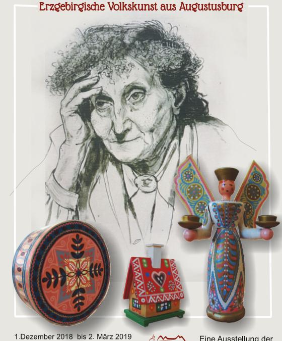 Erzgebirgische Volkskunst der Firma Margarete Lohrisch Kühn – Ausstellung