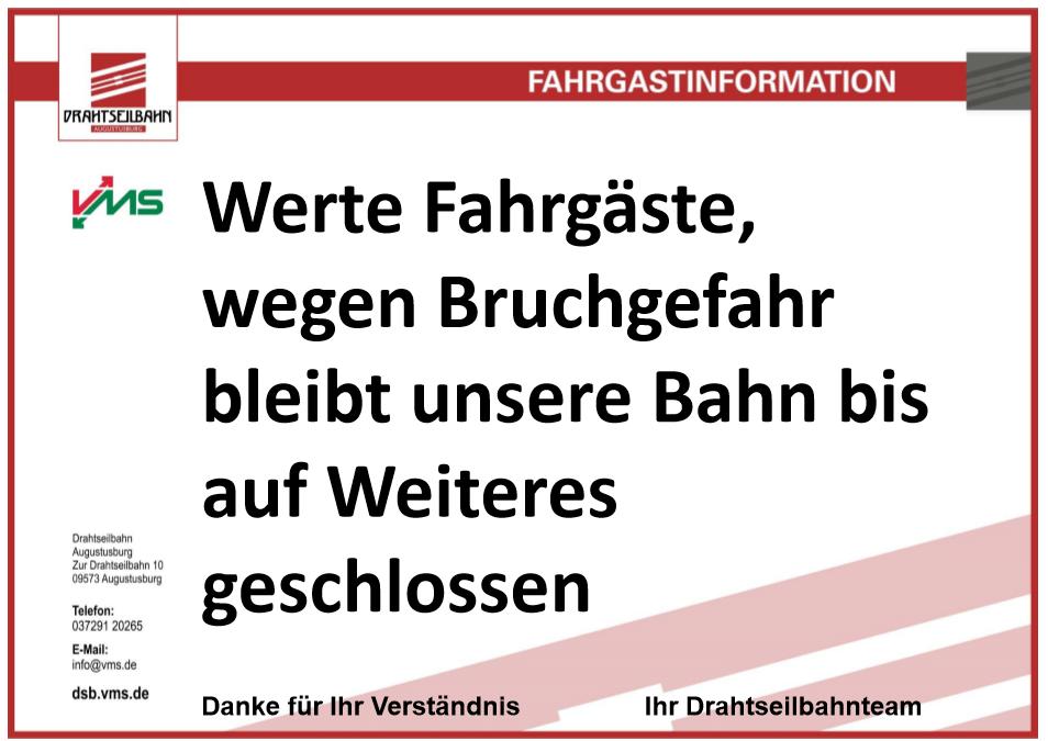 Drahtseilbahn vorübergehend außer Betrieb